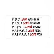 P.S. I Love You Aluminum License Plate