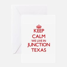 Keep calm we live in Junction Texas Greeting Cards