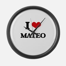 I Love Mateo Large Wall Clock
