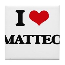 I Love Matteo Tile Coaster