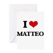 I Love Matteo Greeting Cards