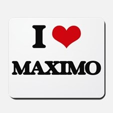 I Love Maximo Mousepad