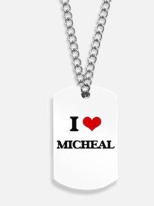 I Love Micheal Dog Tags