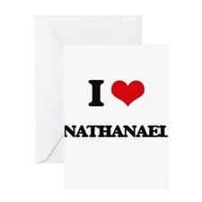 I Love Nathanael Greeting Cards