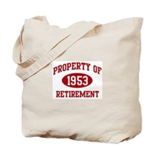 1953: Property of Retirement Tote Bag