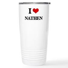 I Love Nathen Travel Coffee Mug
