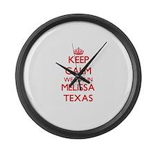 Keep calm we live in Melissa Texa Large Wall Clock