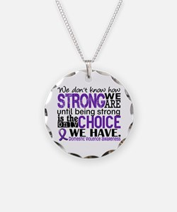 Domestic Violence HowStrongW Necklace
