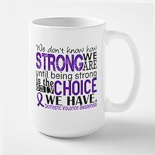 Domestic Violence HowStrongWeAre Large Mug