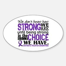 Domestic Violence HowStrongWeAre Sticker (Oval)