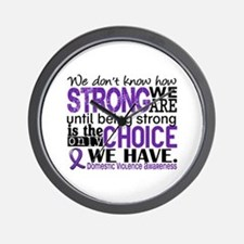 Domestic Violence HowStrongWeAre Wall Clock
