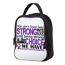 Domestic Violence HowStrongWeAr Neoprene Lunch Bag