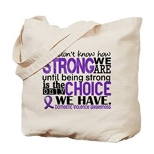Domestic Violence HowStrongWeAre Tote Bag