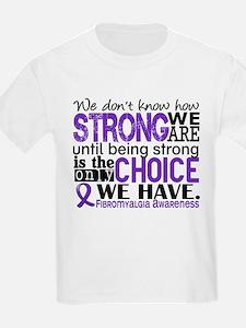 Fibromyalgia HowStrongWeAre T-Shirt