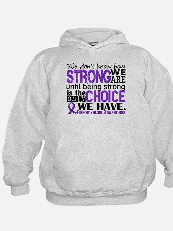 Fibromyalgia HowStrongWeAre Hoodie