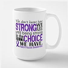 Fibromyalgia HowStrongWeAre Mug