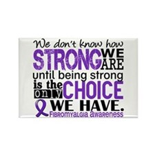 Fibromyalgia HowStrongWeAre Rectangle Magnet
