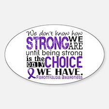 Fibromyalgia HowStrongWeAre Sticker (Oval)