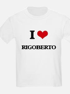 I Love Rigoberto T-Shirt