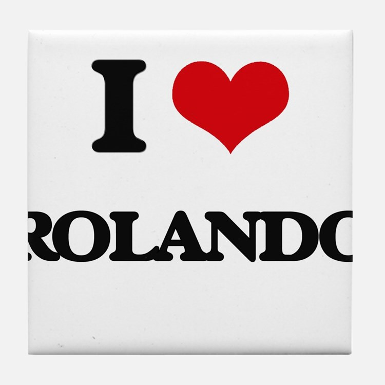 I Love Rolando Tile Coaster