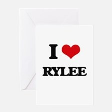 I Love Rylee Greeting Cards