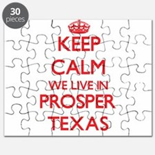 Keep calm we live in Prosper Texas Puzzle