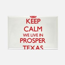 Keep calm we live in Prosper Texas Magnets