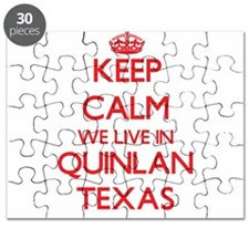 Keep calm we live in Quinlan Texas Puzzle