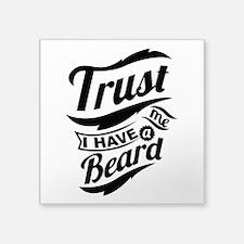 Trust me i have a BEARD Sticker