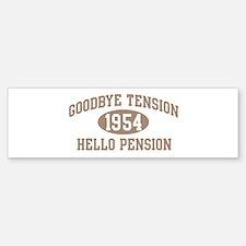 Hello Pension 1954 Bumper Bumper Bumper Sticker