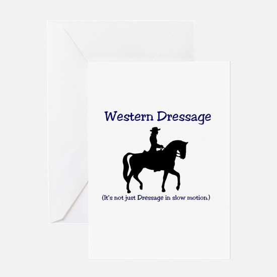 Western Dressage - It's not just Dr Greeting Cards
