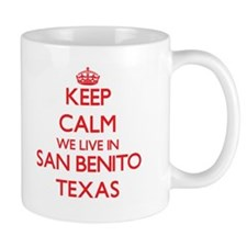 Keep calm we live in San Benito Texas Mugs
