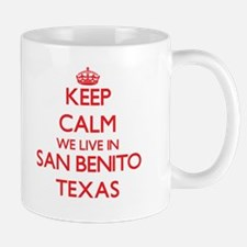 Keep calm we live in San Benito Texas Mugs