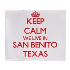 Keep calm we live in San Benito Texa Throw Blanket