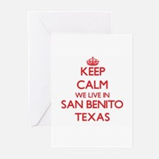 Keep calm we live in San Benito Tex Greeting Cards