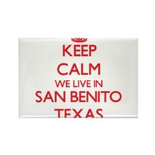Keep calm we live in San Benito Texas Magnets