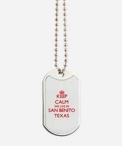Keep calm we live in San Benito Texas Dog Tags
