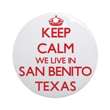 Keep calm we live in San Benito T Ornament (Round)