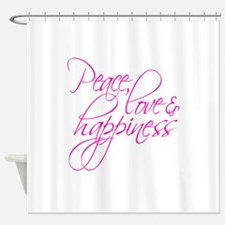 Peace Love & Happiness - Shower Curtain