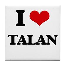 I Love Talan Tile Coaster
