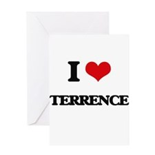 I Love Terrence Greeting Cards