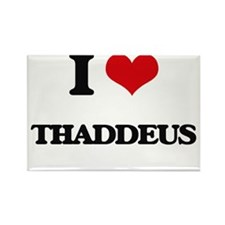 I Love Thaddeus Magnets