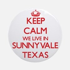 Keep calm we live in Sunnyvale Te Ornament (Round)