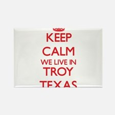 Keep calm we live in Troy Texas Magnets