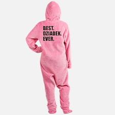 Best. Dziadek. Ever. Footed Pajamas