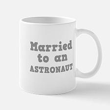 Married to an Astronaut Mug