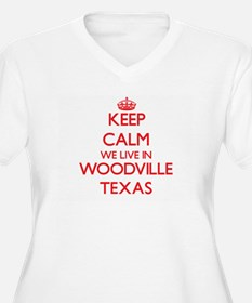 Keep calm we live in Woodville T Plus Size T-Shirt