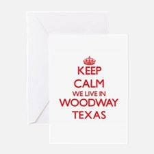 Keep calm we live in Woodway Texas Greeting Cards