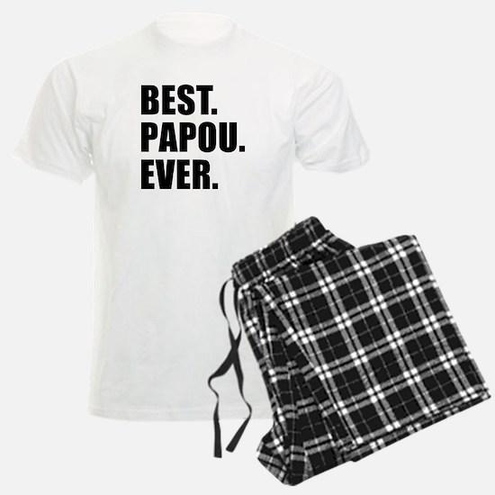 Best. Papou. Ever. Pajamas