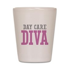 Day Care DIVA Shot Glass